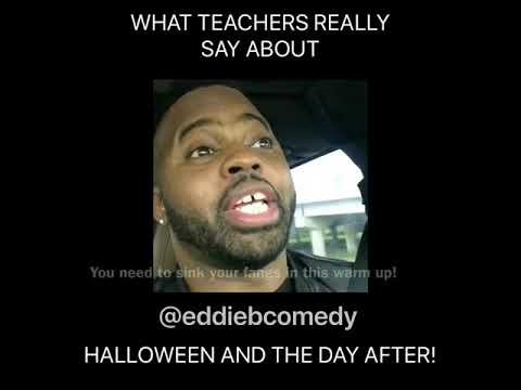 What teachers really said about Halloween and the day after!