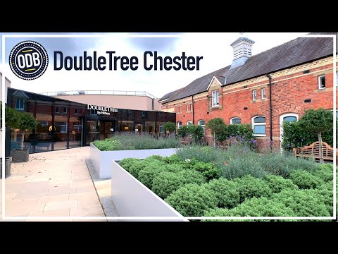 DoubleTree Chester | Touring The Hotel And Two Suites