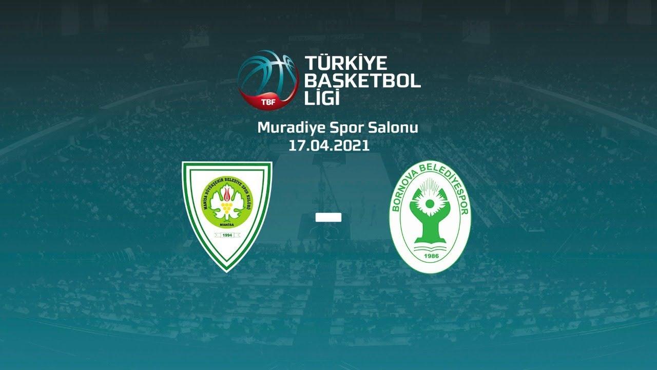 Manisa Büyükşehir Belediye Spor – Bornova Belediyespor TBL 27.Hafta