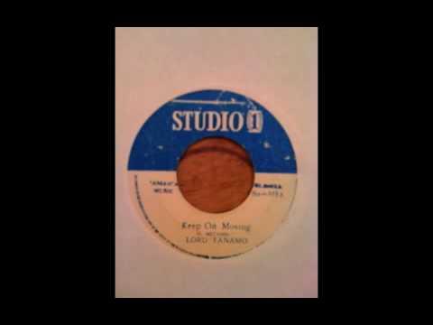 Lord Tanamo - Keep On Moving - Studio One