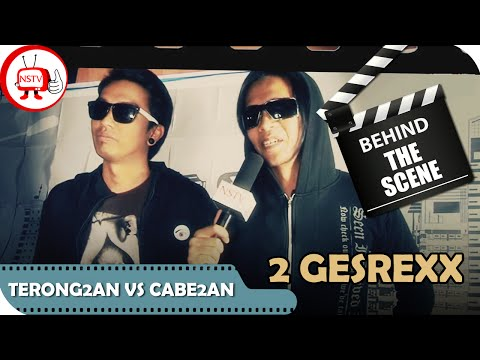 Behind The Scene Video Clip Official 2 Gesrexx Terong2an Vs Cabe2an