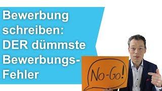 Bewerbung schreiben: DER dümmste Bewerbungs-Fehler! (Anschreiben, Lebenslauf) // M. Wehrle