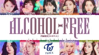 Download TWICE - 'Alcohol-Free' Lyrics [Color Coded_Han_Rom_Eng]