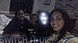 JCY - Switch It Up Ft. The Balcacer Sisters ( Audio)