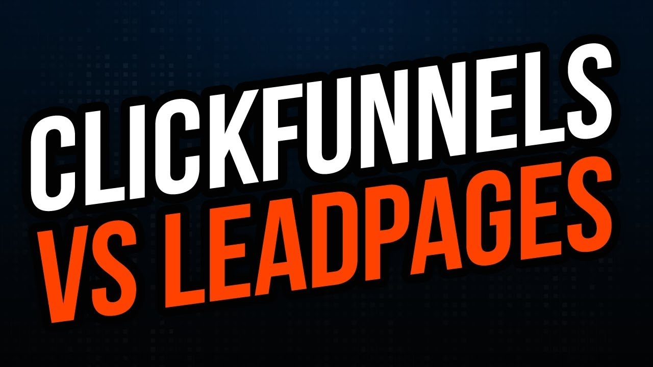 Clickfunnels Vs Leadpages - Truths