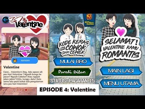 Be My Valentine - Kode Keras Buat Cowok dari Cewek Episode 4 (Android)