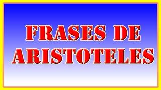 Frases De Aristoteles 10 Frases Célebres De Aristoteles By