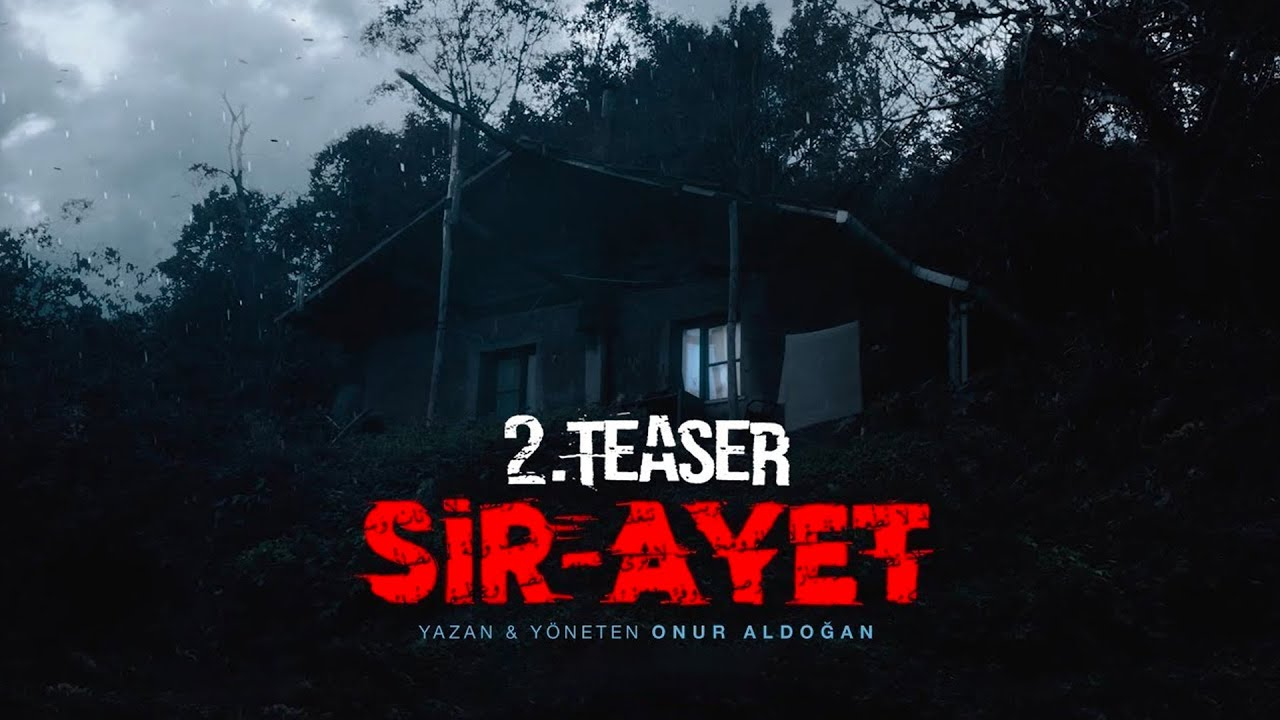 Sir-Ayet Film 2. Teaser (HD)