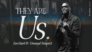 "Zacchaeus: Unusual Suspect | ""They Are Us"" Sermon Series | Ps. Robert Madu"