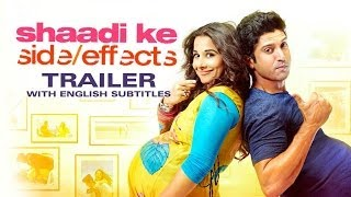 Repeat youtube video Shaadi Ke Side Effects - Theatrical Trailer with English Subtitles ft. Farhan Akhtar, Vidya Balan