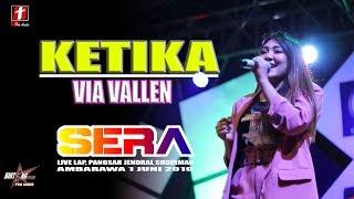 KETIKA VIA VALLEN DANGDUT TERBARU OM SERA LIVE AMBARAWA 2019