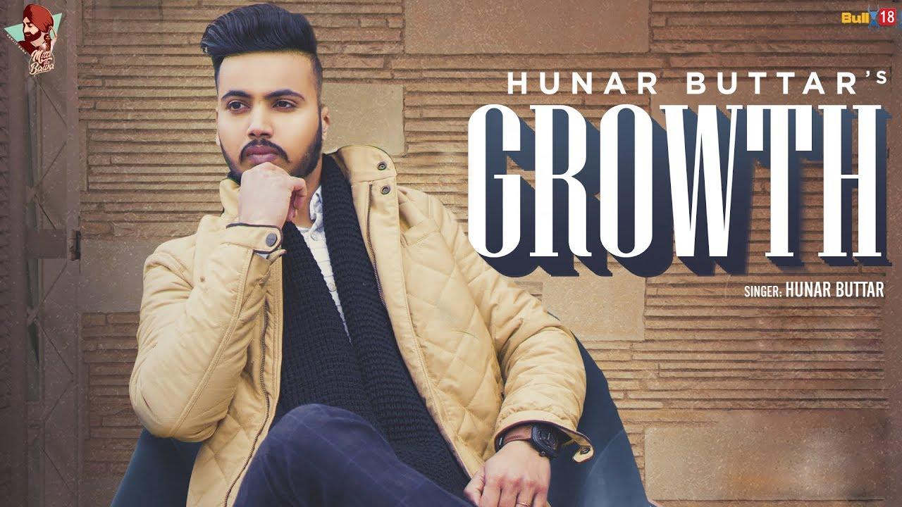 Growth (Official Video) | Hunar Buttar | Ranjit Bawa | Kahlon | Latest Punjabi Song 2019