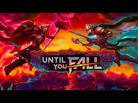 Until You Fall  |  Oculus Quest + Rift Platforms