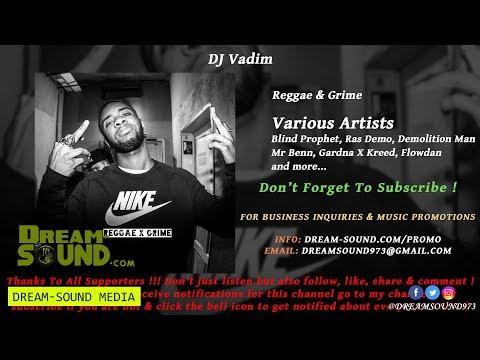 dj-vadim---reggae-&-grime-(reggae,-grime,-dancehall-&-rap-mixtape-2018)