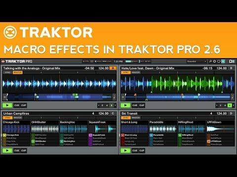 Traktor Pro 2.6 Tutorial: Macro FX