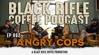 Free Range American: Ep 062 Angry Cops