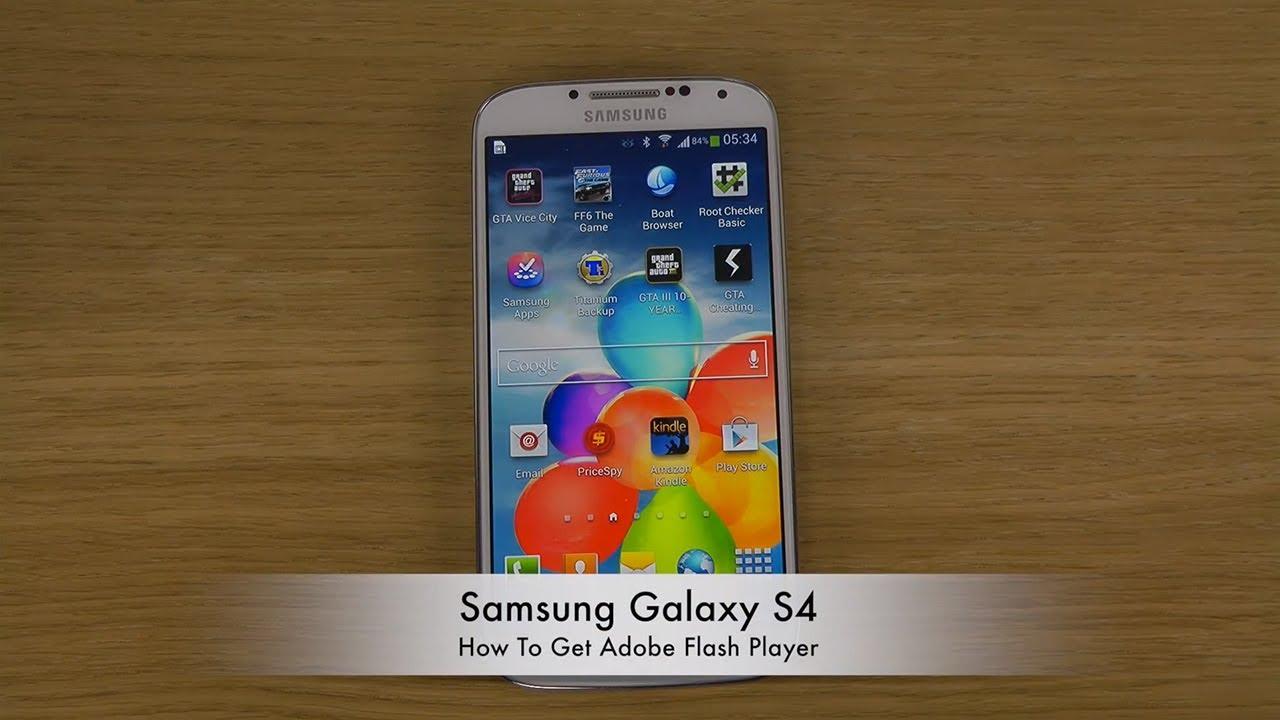 Samsung Galaxy S4 Flash Player