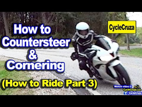How to Ride a Motorcycle Part 3   Countersteering - Cornering - Target Fixation