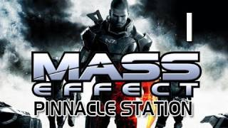 Mass Effect Gameplay Walkthrough - Part 1 Pinnacle Station DLC Let's Play