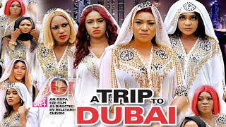 A TRIP TO DUBAI SEASON 9&10 - NEW HIT MOVIE|2020 LATEST NIGERIAN NOLLYWOOD MOVIE
