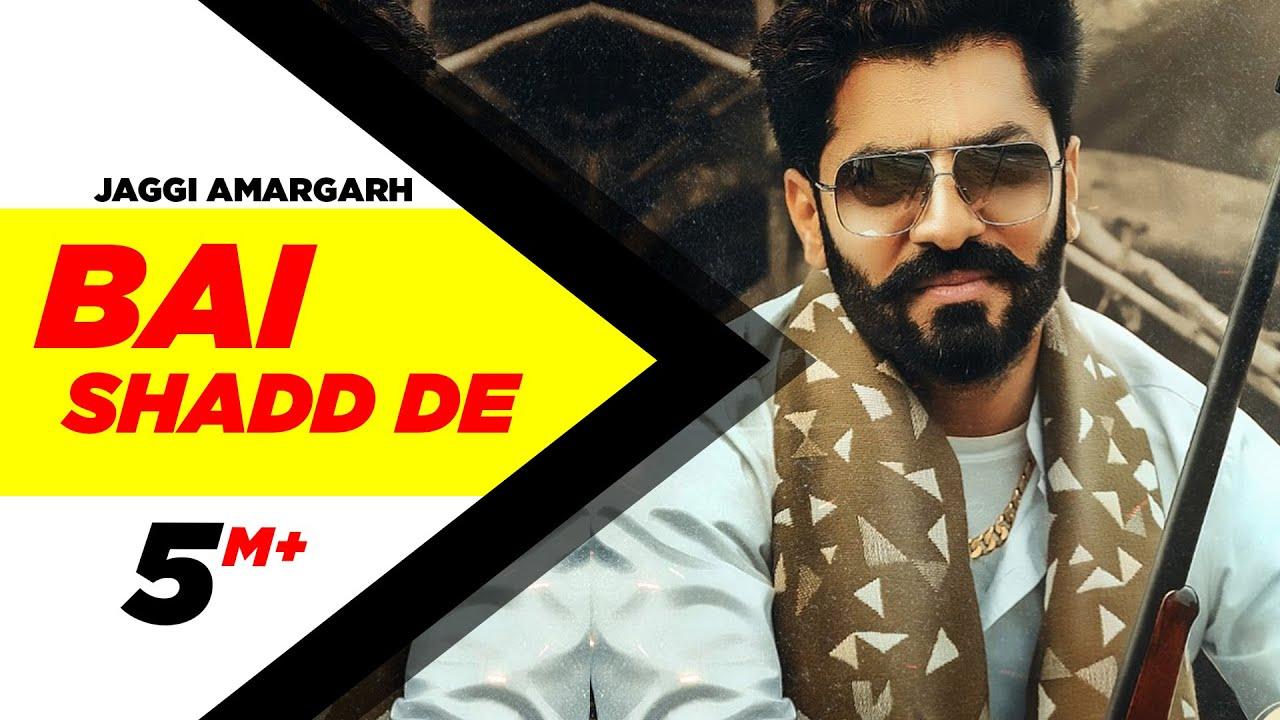 Bai Shadd De (Official Video)  Jaggi Amargarh   Western Pendu   Robby Singh  Latest Punjabi Song2020