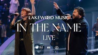 In The Name (feat. Kİm Walker-Smith) [LIVE Music Video] - Lakewood Music