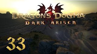 Dragon's Dogma: Dark Arisen PC - 33 - Arousing Suspicion, An Innocent Man