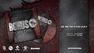 Bonus RPK / CS - MĘTNE ŻYCIE ULICY // Skrecze: DJ Gondek // Prod. WOWO.