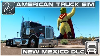 One of Squirrel's most viewed videos: New Mexico DLC (American Truck Simulator) - First Look