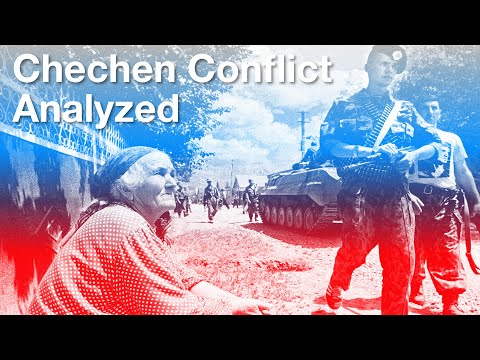 Conflict in Chechnya Analyzed