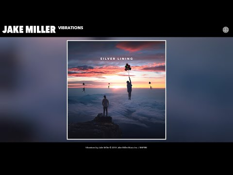 Jake Miller - Vibrations (Audio)