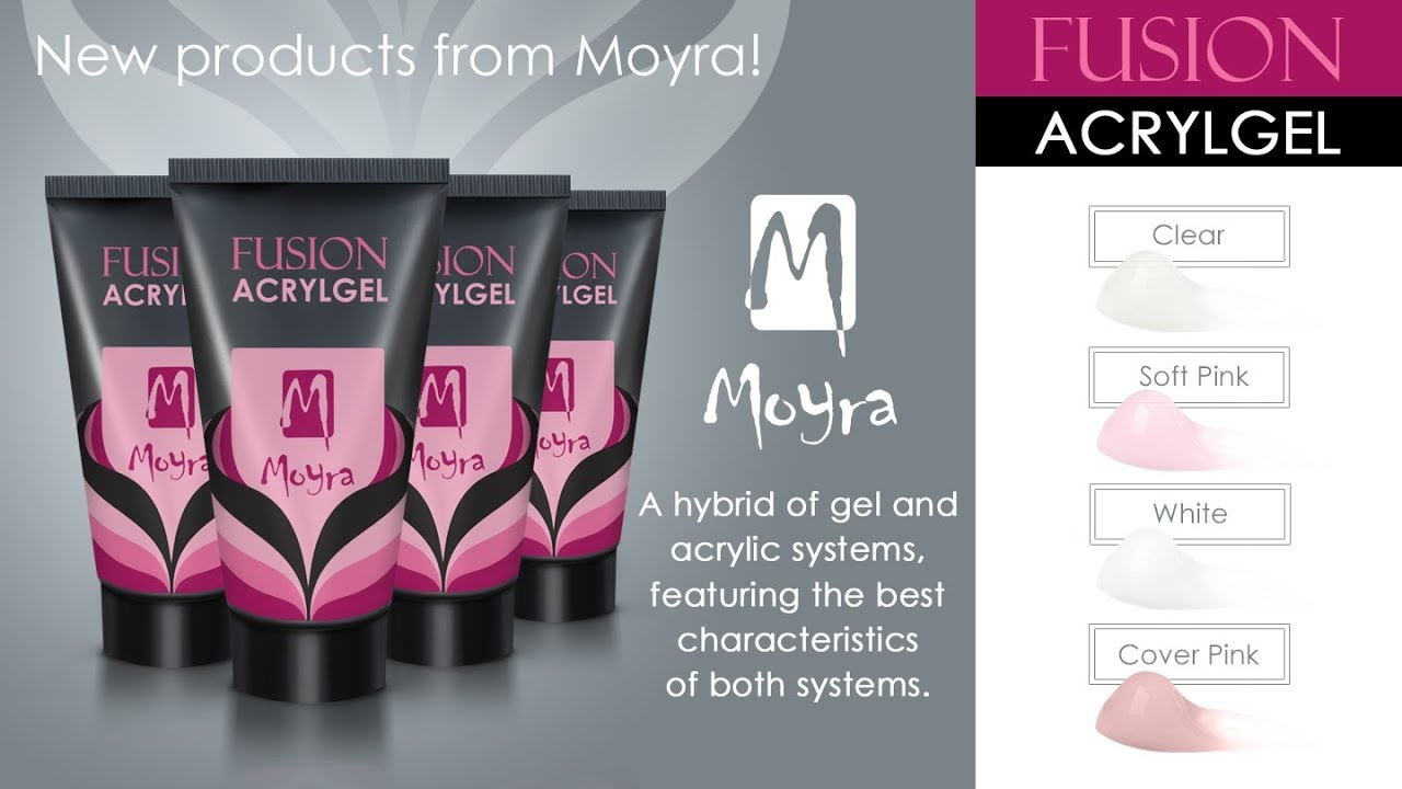 New Products From Moyra Fusion Acrylgel