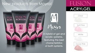 New Products From Moyra! FUSION ACRYLGEL