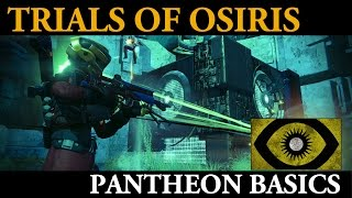 Destiny Tips and Tactics - Understanding the Basics of Pantheon for Trials of Osiris Wins
