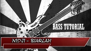 NIDJI - BIARLAH [Bass Tutorial] Guitar_Fun