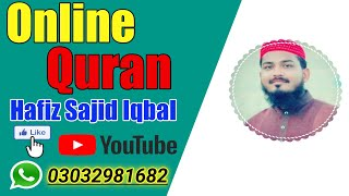 How to teach the Holy Quran | Online Quran | Hafiz Sajid Iqbal