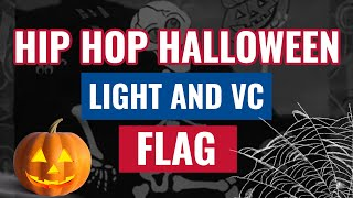 Hip Hop Halloween Light and VC Flag