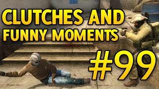 CS GO Funny Moments and Clutches #99 CSGO