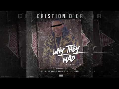 Cristion D'or - Why They Mad