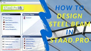 How To Design A Steel Beam In STAAD.Pro