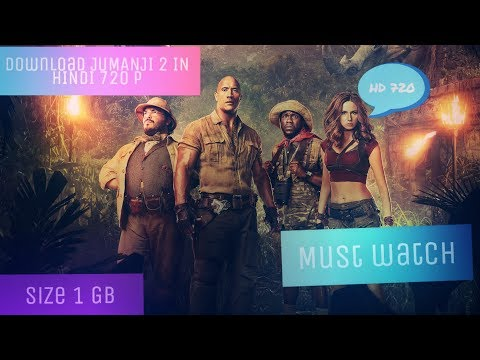 Download JUMANJI 2 WELCOME TO JUNGLE 720P ..IN Hindi ..1000 % Working With Proof.