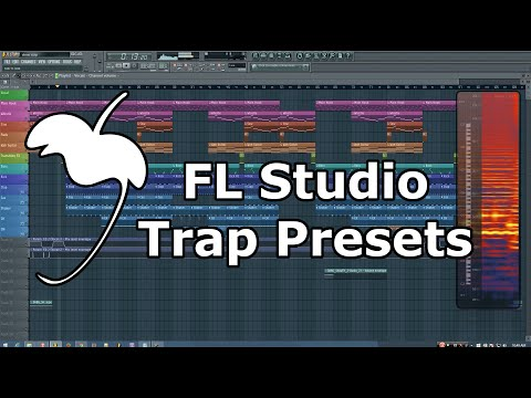 Trap Presets for FL Studio