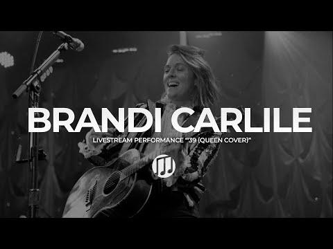 Brandi Carlile - '39 (Queen cover) mp3