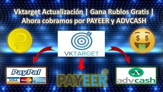 VKTARGET Actualización   Ahora Cobramos por Payeer + Retiro de 1.073 Rublos