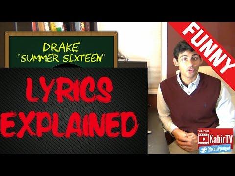 Summer Sixteen - Drake Lyrics Explained