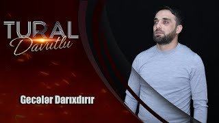Tural Davutlu - Geceler Darixdirir 2020 (Official Music Video)