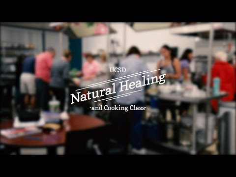 UCSD Natural Healing & Cooking Program