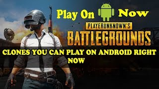 PlayerUnknown's Battlegrounds (PUBG) Clones You Can Play on Android Right Now |