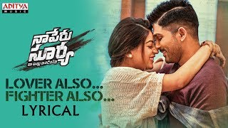 Lover Also Fighter Also Lyrical | Naa Peru Sury...