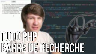 TUTO PHP - BARRE DE RECHERCHE